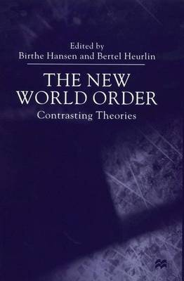 The New World Order: Contrasting Theories (Hardback)