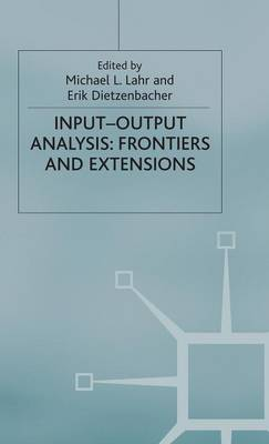 Input-Output Analysis: Frontiers and Extensions (Hardback)