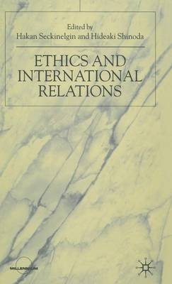 Ethics and International Relations (Hardback)