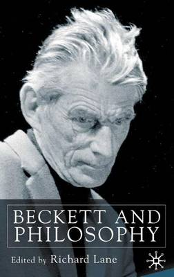 Beckett and Philosophy (Hardback)