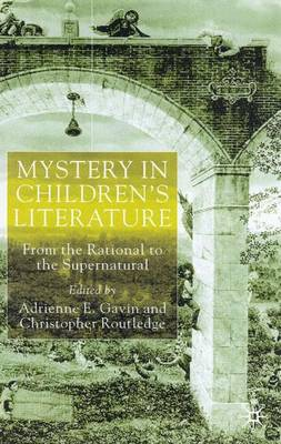 Mystery in Children's Literature: From the Rational to the Supernatural (Hardback)