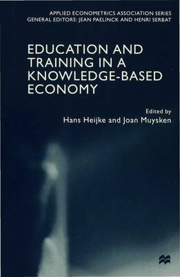 Education and Training in a Knowledge-Based Economy - Applied Econometrics Association Series (Hardback)