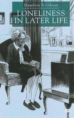 Loneliness in Later Life (Hardback)