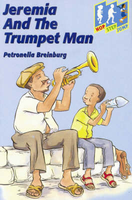 Jeremia and the Trumpet Man: Level 3 (Jump) - Hop, step, jump (Paperback)