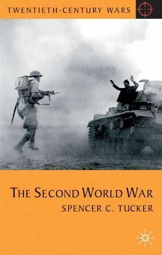 The Second World War - Twentieth Century Wars (Hardback)