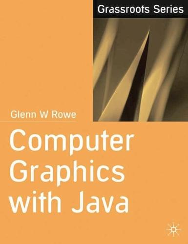 Computer Graphics with Java - Grassroots (Paperback)