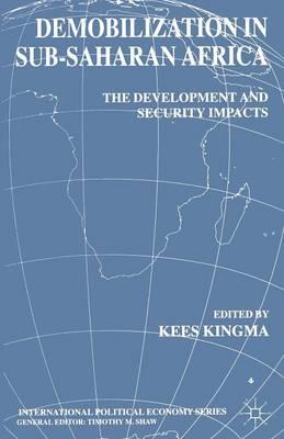 Demobilization in Sub-Saharan Africa - International Political Economy Series (Paperback)