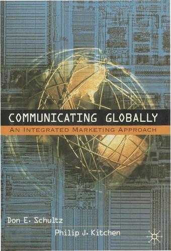 Communicating Globally: An Integrated Marketing Approach (Hardback)
