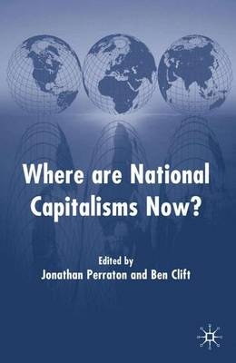 Where are National Capitalisms Now? (Hardback)
