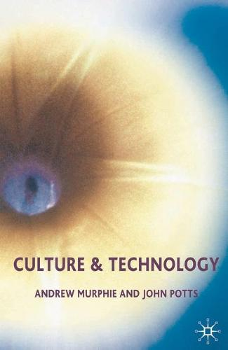 Culture and Technology (Hardback)
