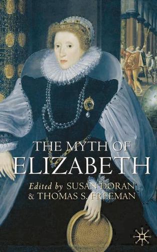The Myth of Elizabeth (Hardback)