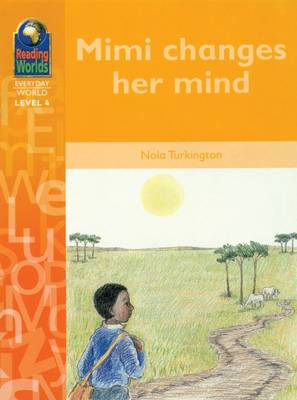 Mimi Changes Her Mind - Reading Worlds - Everyday World - Level 4 (Paperback)