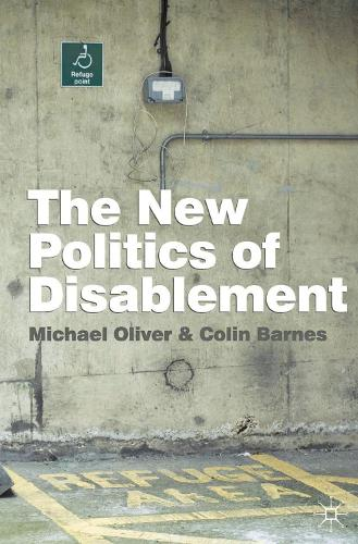 The New Politics of Disablement (Paperback)