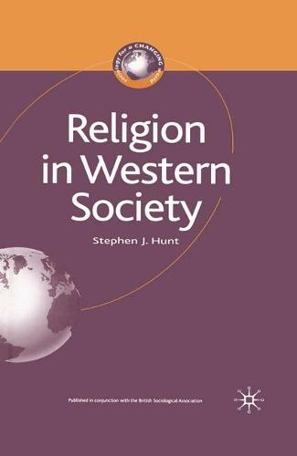 Religion in Western Society - Sociology for a Changing World (Hardback)