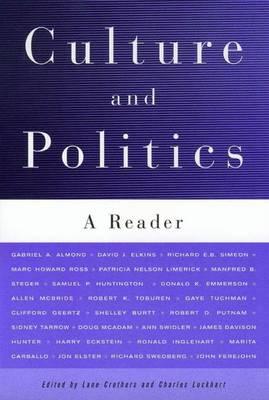 Culture and Politics: A Reader (Paperback)