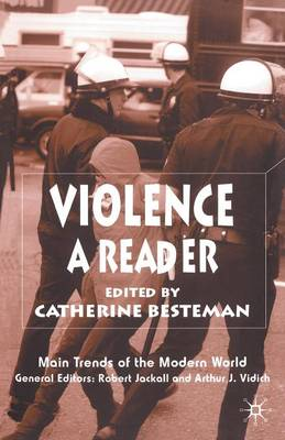 Violence: A Reader - Main Trends of the Modern World (Paperback)