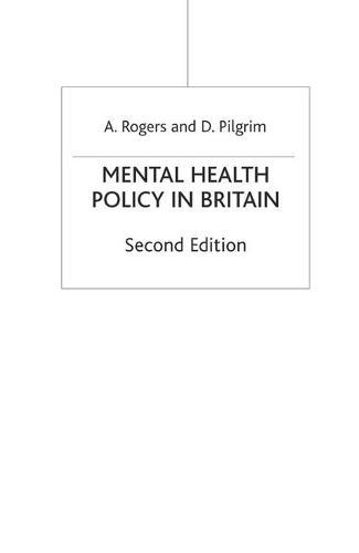 Mental Health Policy in Britain (Hardback)