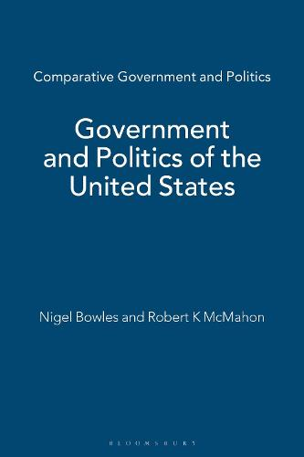 Government and Politics of the United States - Comparative Government and Politics (Hardback)