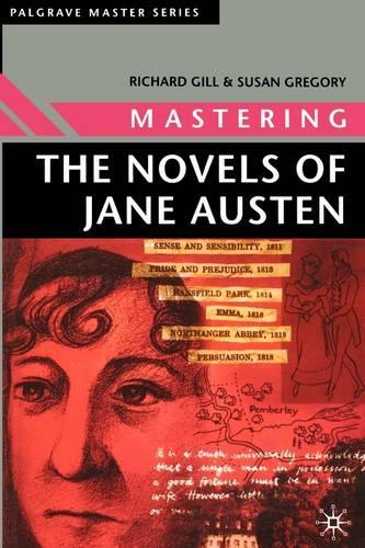 Mastering the Novels of Jane Austen - Palgrave Master Series (Paperback)