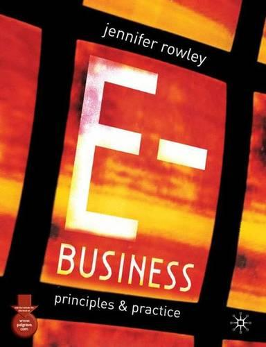 E-Business: Principles and Practice (Paperback)