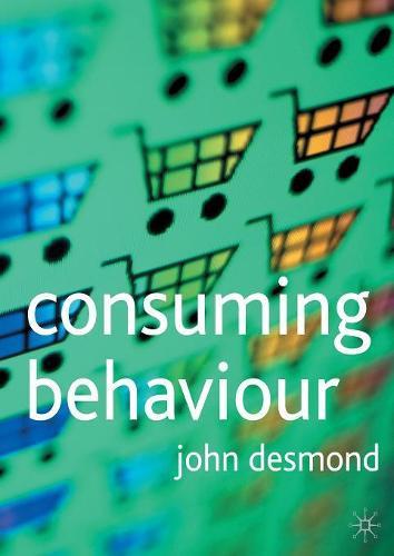 Consuming Behaviour (Paperback)