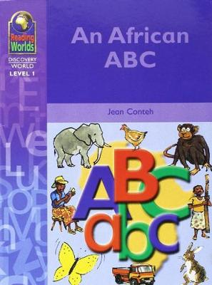 An African ABC - Reading Worlds - Discovery World - Level 1 S. (Paperback)