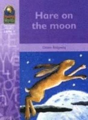 Hare on the Moon - Reading Worlds - Imaginary World - Level 3 (Paperback)
