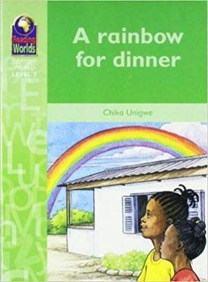 A Rainbow for Dinner - Reading Worlds - Everday World - Level 2 (Paperback)