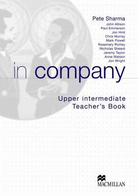 In Company Upper Intermediate: Teacher's Book (Paperback)