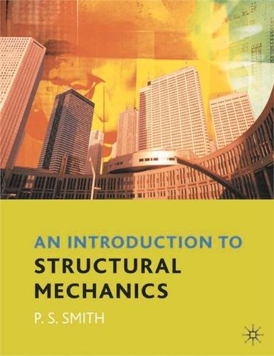 An Introduction to Structural Mechanics (Paperback)