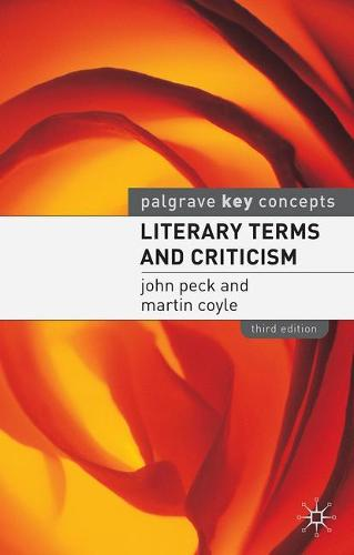 Literary Terms and Criticism - Palgrave Key Concepts (Paperback)