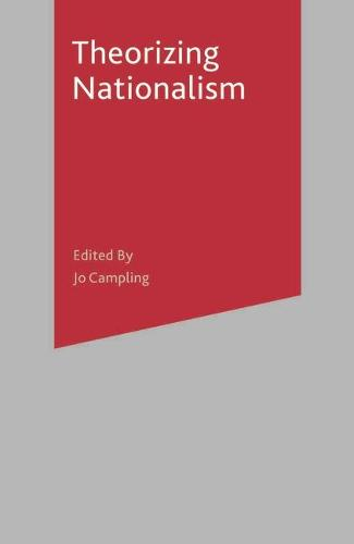 Theorizing Nationalism (Paperback)