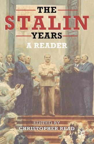 The Stalin Years: A Reader (Hardback)