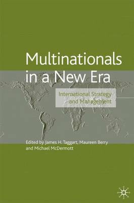 Multinationals in a New Era: International Strategy and Management - The Academy of International Business (Hardback)