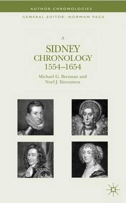 A Sidney Chronology: 1554-1654 - Author Chronologies Series (Hardback)