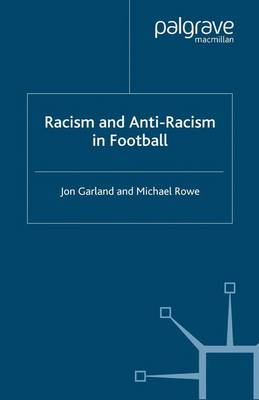 Racism and Anti-Racism in Football (Paperback)