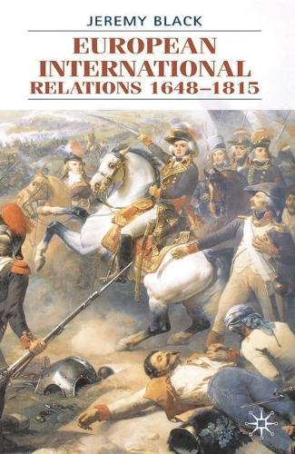 European International Relations 1648-1815 (Paperback)