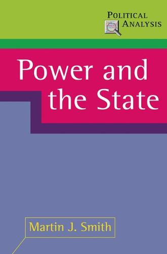 Power and the State - Political Analysis (Paperback)