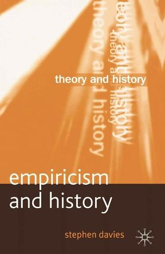 Empiricism and History - Theory and History (Paperback)