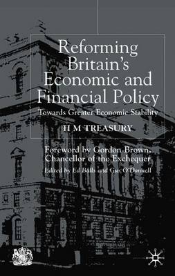 Reforming Britain's Economic and Financial Policy: Towards Greater Economic Stability (Paperback)