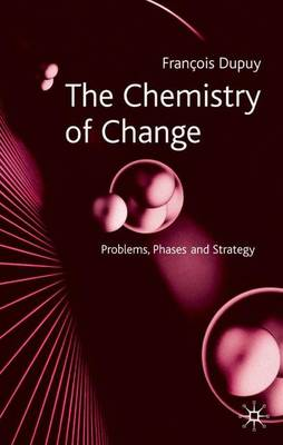 The Chemistry of Change: Problems, Phases and Strategy (Hardback)