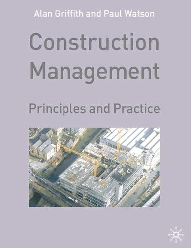 Construction Management: Principles and Practice (Paperback)