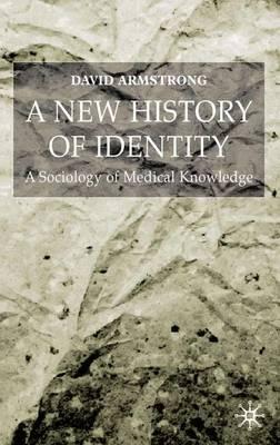 A New History of Identity (Hardback)
