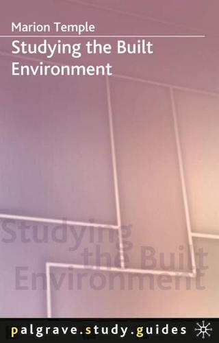 Studying the Built Environment - Macmillan Study Skills (Paperback)