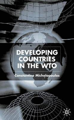 Developing Countries in the WTO (Hardback)