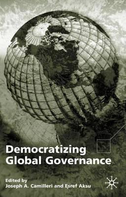 Democratizing Global Governance (Hardback)
