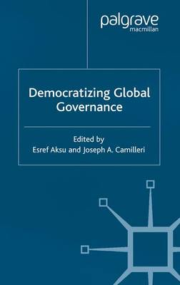 Democratizing Global Governance (Paperback)