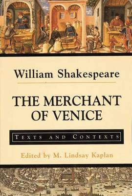The Merchant of Venice: Texts and Contexts - The Bedford Shakespeare Series (Paperback)