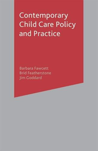 Contemporary Child Care Policy and Practice (Paperback)