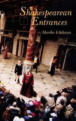 Shakespearean Entrances (Hardback)